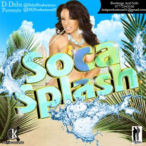 D-dubs Prestents Soca Splash