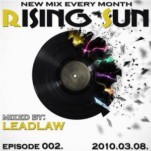 LEADLAW - Rising Sun 002. 2010.03.08.