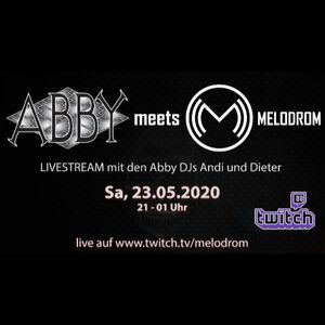 ABBY meets Melodrom Livestream Twitch 23.05.2020