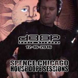 D3EP Radio Network - HOUSE DOPE SESSIONS - 12/16/2016