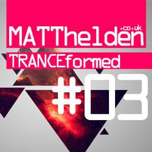 Tranceformed 003 - 21.09.2012