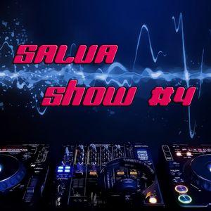 Salva Show #4