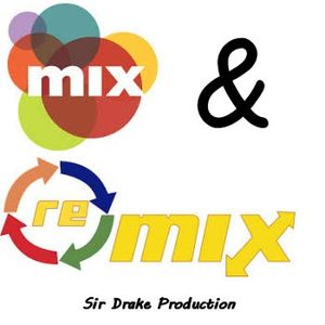 Mix&Remix 3 by Sir Drake