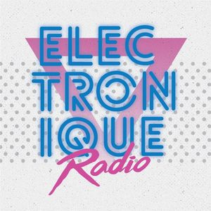 "ELECTRONIQUE RADIO #6 [16/09/17] 12"" 80s hosted by Mark Dynamique & Jade To Grey 