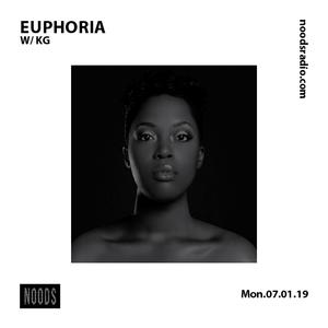 Euphoria W/ KG: 7th January '19