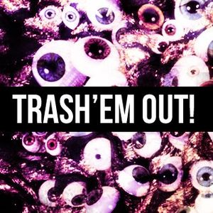 Nervé - TRASH'EM OUT Radio Show Guest Mix (2012-07-22)