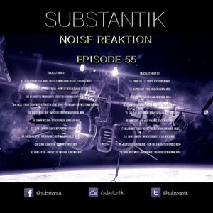 Noise Reaktion Episode 55 (June 26 2017)