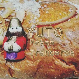 Yuto - Reyes Tranceros