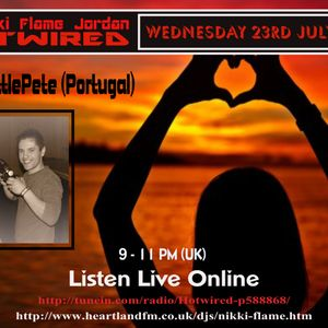 HOTWIRED 23RD JULY 2014 with DJ LITTLE PETE (PORTUGAL)