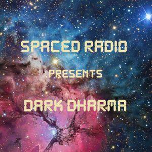 Spaced Radio presents Dark Dharma 11/18/2016