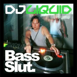 DJ LIQUID / Bass Slut promo mix