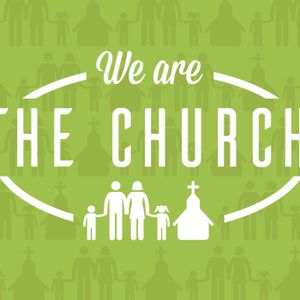 We are the Church, Week 2