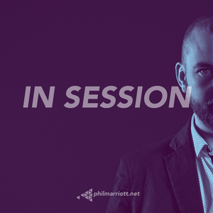 Phil Marriott : In Session #74