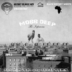 Flavor For Tha Non Believers | Mobb Deep EXCLUSIVES + UNCUT | TAPE 2 | Mixed by A.T.M.S. (2014)