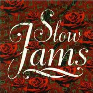 Slow Jams Mixset 7