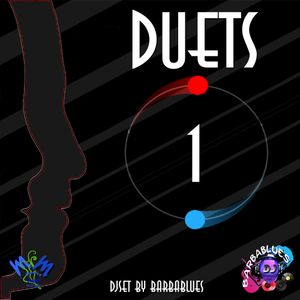 Duets 1 - DjSet by BarbaBlues