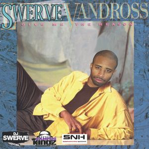 #SwerveVandross