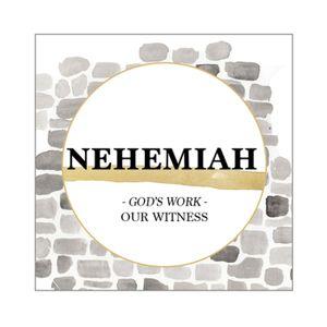 Nehemiah Week 1