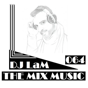 THE MIX MUSIC 64! - 27/06/2015