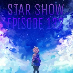 The Star Show - Episode 132