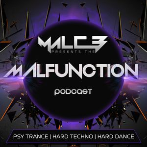 The Malfunction Podcast 004