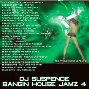DJ Suspence Bangin House Jamz vol 4