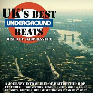 UK's Best Underground Beats Mixed by Madpressure