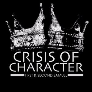 Crisis of Character - Sojourn City Church - Pastor JP