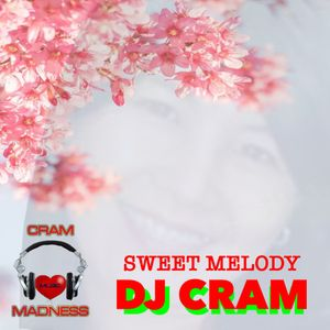 Sweet Melody - DJ CRAM