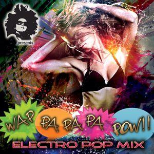 ZJ SPARKS presents WA PA PA PA POW (Electro Pop 2013)
