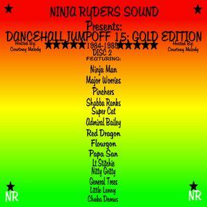 Ninja Ryders Sound Presents Dancehall Jumpoff 15 1984-1989