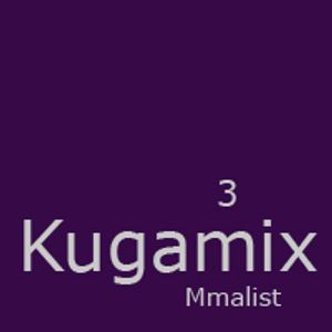 Mmalist - Kugamix 3 Part 01