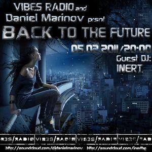 Daniel Marinov - Back To The Future 003 @ Vibes Radio Station 05.02.2011