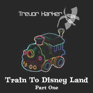 Train To Disney Land Part One