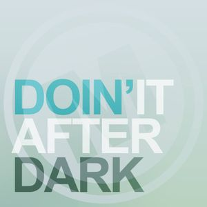 DOIN IT AFTER DARK MIX - MODEL