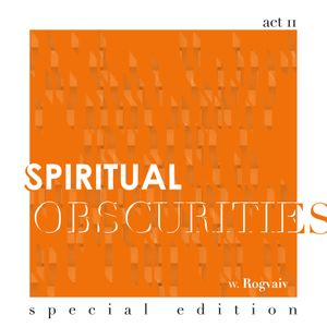 Spiritual Obscurities / episode 2  (special edition)