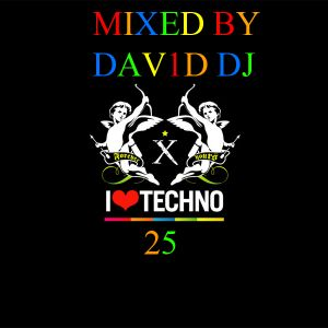 I LOVE TECHNO VOL. 25 MIXED BY DAV1D DJ