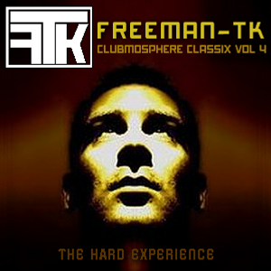 Clubmosphere Classix Volume 4 - The Hard Experience