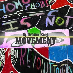 Dj Drama King - Movement (Part 1)