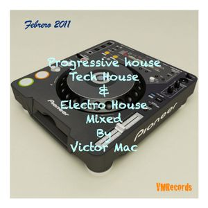 Progressive House, Tech House & ELectro House by Victor Mac