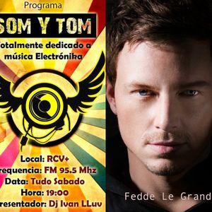 Som y Tom Radio Show - 443 - Fedde Le Grand at Darklight - Fedde Le Grand x Armada Invites