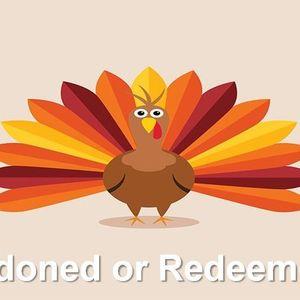 Pardoned or Redeemed?