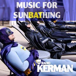 SUNBATHING 2013 - RadioKerman