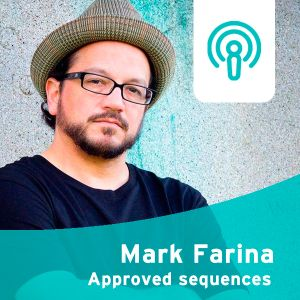 Clubberia Podcast - Mark Farina <Approved Sequences>
