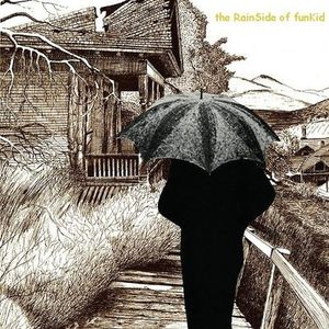 aLex Romeo present. The RainSide of funKid