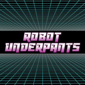 Robot Underpants: 02.04.16 (233)