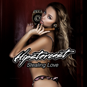 Hipstercast - Stealing Love