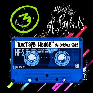MixTape House by DJ Paris.S - Vol.3 - October 2012
