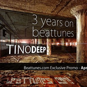 Tino Deep-3 Years On Beattunes.com [Beattunes.com Exclusive Promo, April 2011]