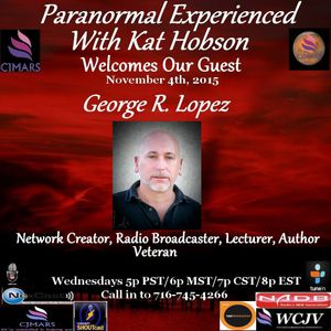 Paranormal Experienced 20151104 George Lopez and Andrea Perron